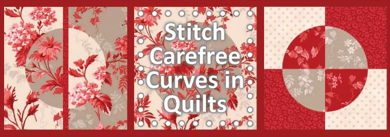 FREE! Carefree Curves in Quilts Half-Circle Block Sewing Tuitorial at the Nancy Zieman Blog